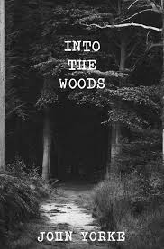 into-the-woods-a-five-act-journey-into-story